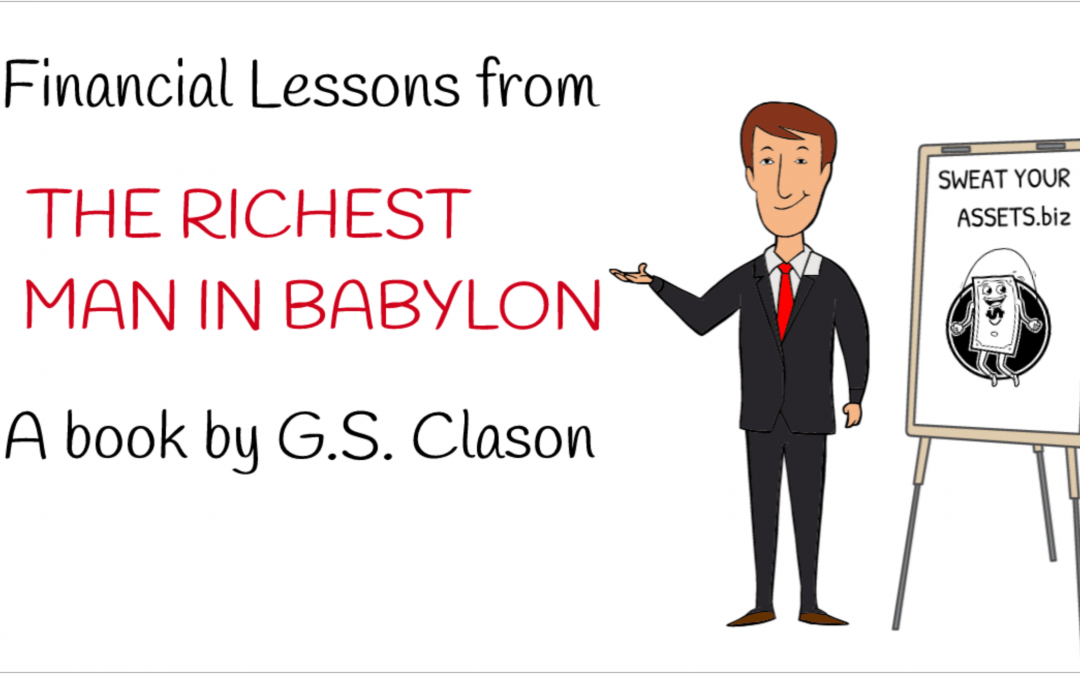7 financial lessons from the Richest Man in Babylon by G. S. Clason  Animated video