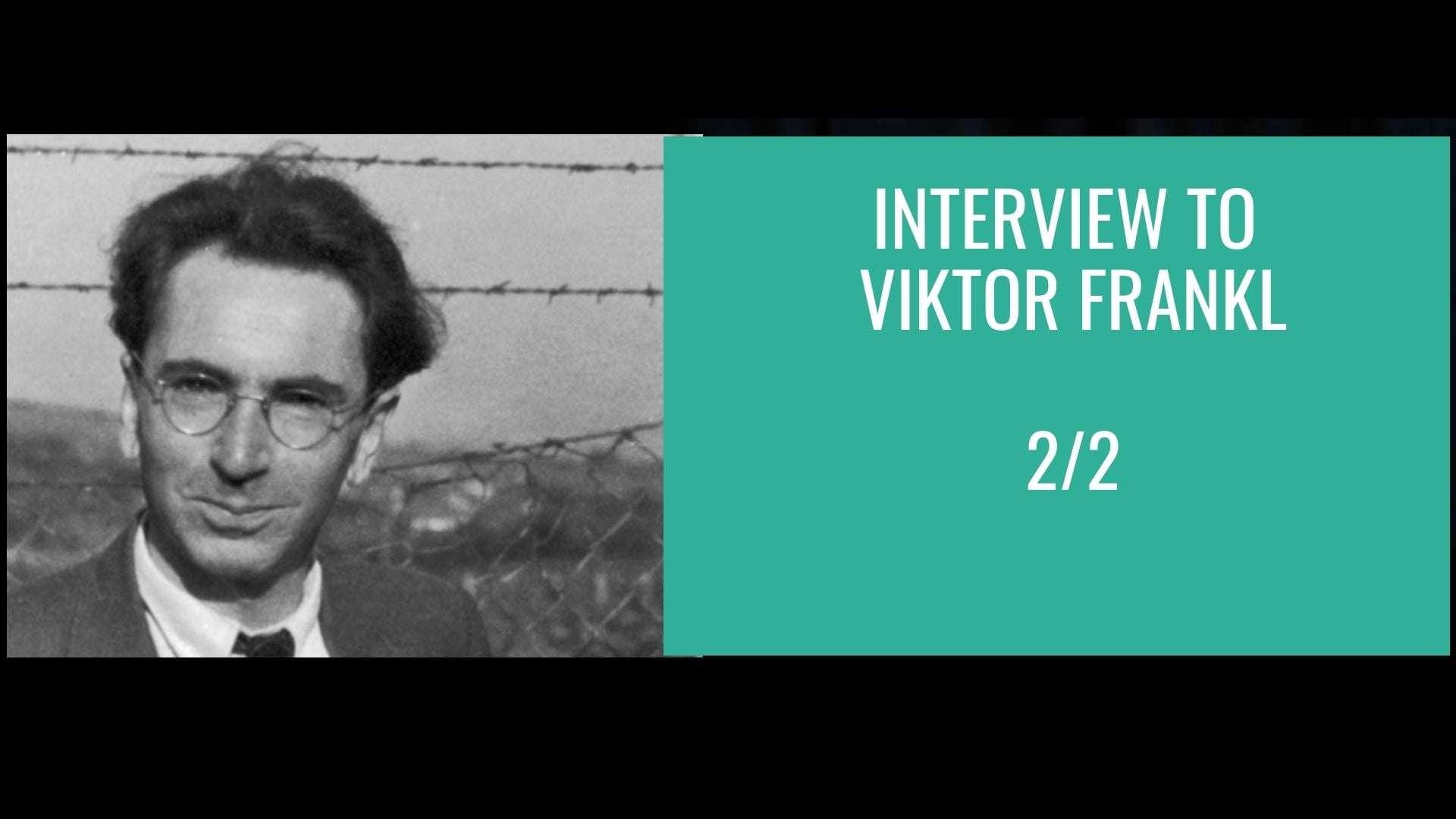 Interview to Viktor Frankl 2_2
